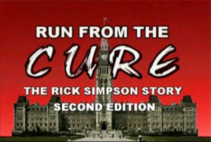 Run From the Cure – The Rick Simpson Story
