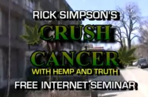 Rick Simpson's Crush Cancer With Hemp And Truth