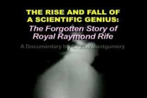Royal_Raymond_Rife_Video_Documentary