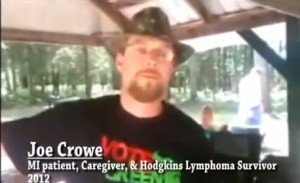 Joe Crowe - A year later, STILL cancer free!