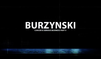 Burzynski: Cancer Is Serious Business - Part II