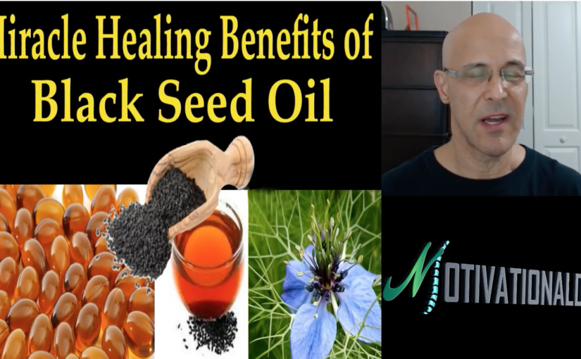 30 Miracle Healing Benefits of Black Seed Oil – Dr. Alan Mandell, D.C.