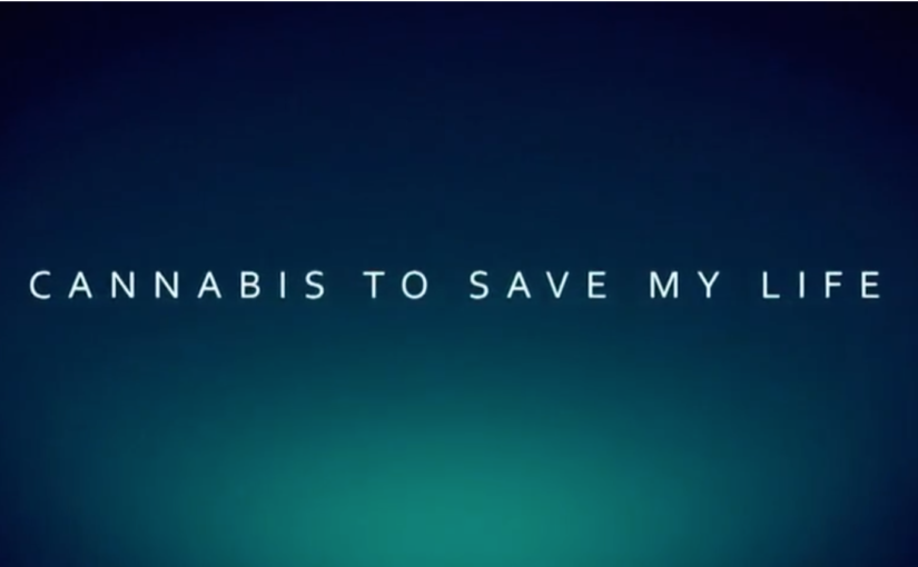 Cannabis to Save My Life
